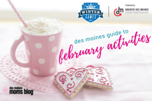february 2018 events des moines