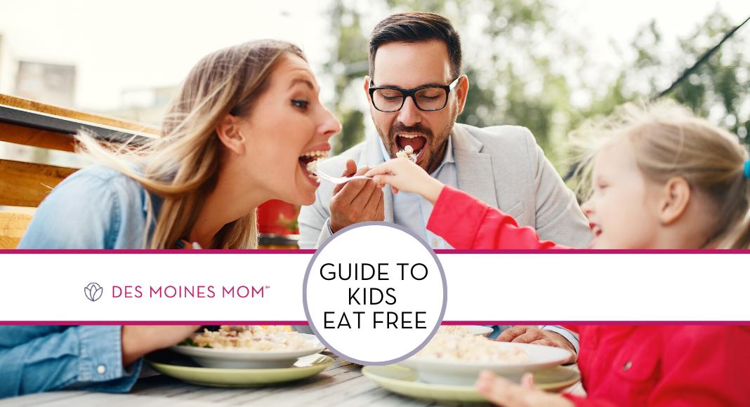 Where Do Kids Eat Free In Des Moines Restaurants