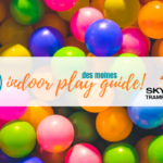 Des Moines Indoor Play Guide