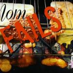 Mom Fails: Why They May Not be as Bad as You Think
