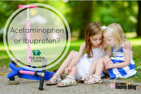 Acetaminophen or Ibuprofen