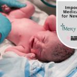 Important Medications for Newborns
