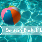 Summer Bucket List + a FREE printable!