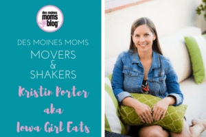 Iowa Girl Eats Des Moines Moms Movers and Shakers
