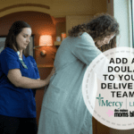 Why to Add a Doula to Your Delivery Team