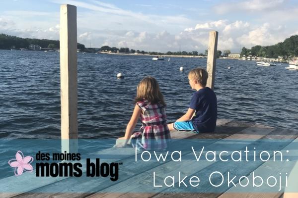 Iowa Vacation: Lake Okoboji