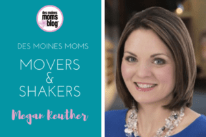 Megan Reuther Des Moines Mom