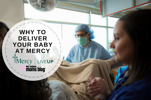 deliver baby at Mercy Medical Center Des Moines