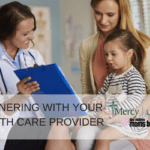Partnering With Your Child's Health Care Provider
