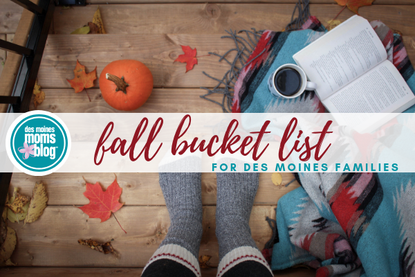 Des Moines Family Fall Bucket List