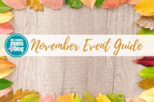 November Event Guide Des Moines