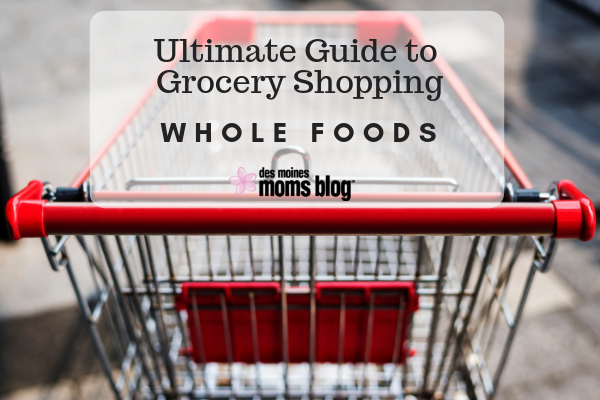Whole Foods grocery shopping des moines