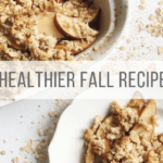 4 Healthy Fall Desserts