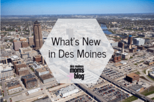 New in Des Moines 2019