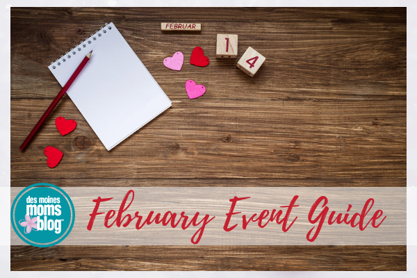 February events Des Moines
