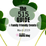 Des Moines Moms Guide to March 2019