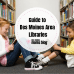 Guide to Libraries in Des Moines Area