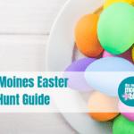 Des Moines Easter Egg Hunt Guide