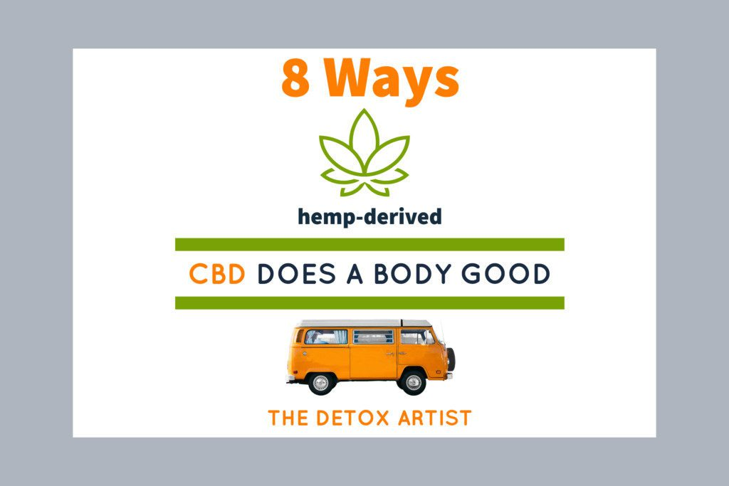 8 Ways Cannabis Oil Does a Body Good from The Detox Artist