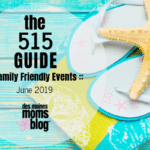 Des Moines Moms Guide to June Events