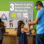 3 Reasons to Get a Science Center of Greater Iowa Membership