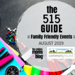Des Moines Moms Guide to August 2019 Events