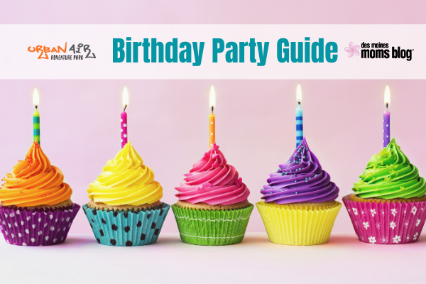Des Moines Birthday Party Guide