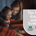 4 Tips for Kids and Screen Time