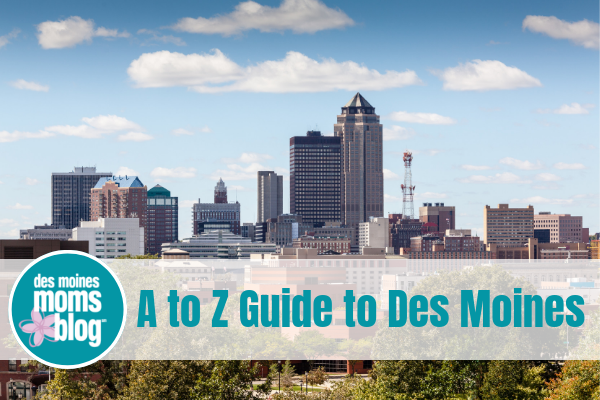 Des Moines Guide