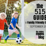 Des Moines Moms Guide to September Events 2019