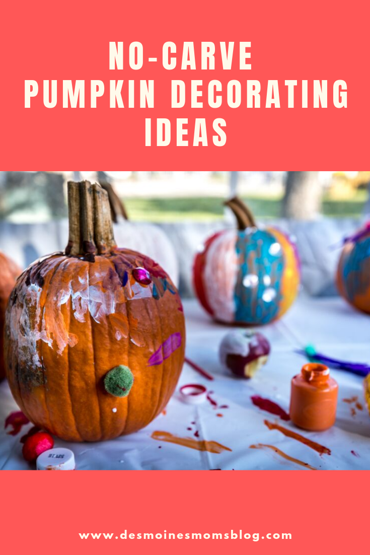 No Carve Pumpkin Decorating Ideas For Kids And Families