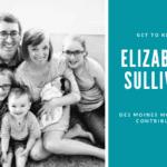 Meet Elizabeth Sullivan