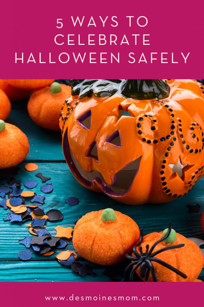 celebrate halloween safely